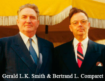 Gerald L. K. Smith and Bertrand L. Comparet